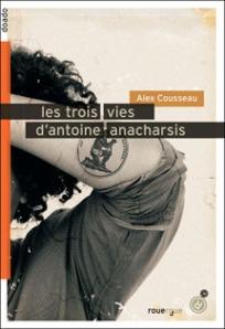les-trois-vies-d-antoine-anacharsis,M94074